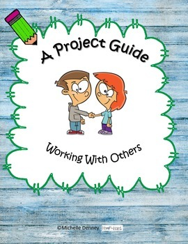 A Project Guide: Working with Others