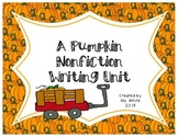 A Pumpkin Life Cycle Nonfiction Writing Unit
