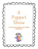 Puppet Show - Oral Presentation