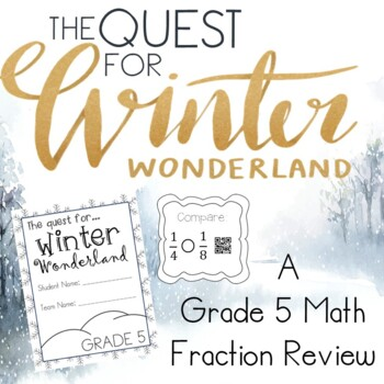 A Quest for Winter Wonderland Grade 5 Math Fractions Review