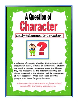 A Question of Character - Daily Dilemmas to Consider