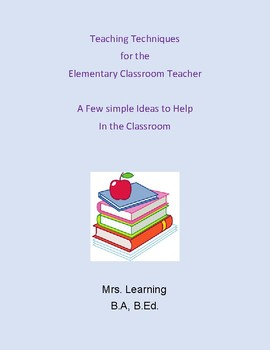 A Quick Guide to Teaching Ideas for the Elementary Classroom