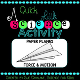 A Quick Little Science Activity: Paper Planes