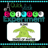 A Quick Little Science Experiment: Slime {Aligns with NGSS