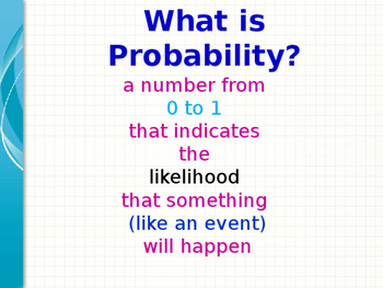 A Quick Look at Probability