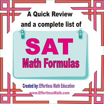 A Quick Review and a complete list of SAT Math Formulas