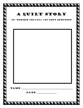 A Quilt Story by Tony Johnston and Tomi dePaola