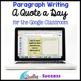 Quote of the Day Journal: Paragraph Writing Bell Ringer for the Google Classroom
