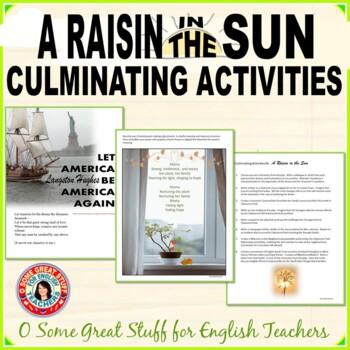 A RAISIN IN THE SUN Culminating Activities for Understanding & Appreciation