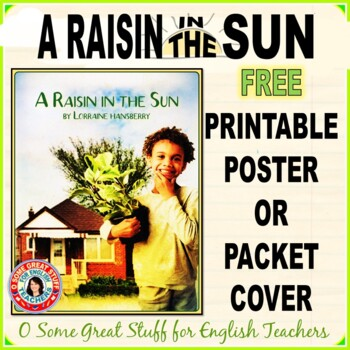A RAISIN IN THE SUN Free Poster or Packet Cover