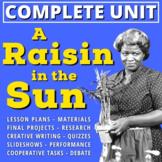 A RAISIN IN THE SUN Unit: Lessons, Activity Materials, Qui