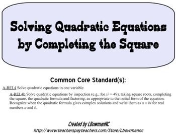 A-REI.4b Solving Quadratic Equations by Completing the Square