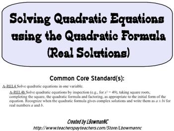 A-REI.4b Solving Quadratic Equations using the Quadratic F