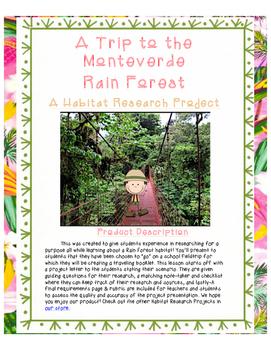 A Rain Forest Habitat Research Activity- A Trip to the Monteverde Rain Forest