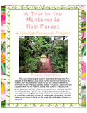 A Rain Forest Habitat Research Activity- A Trip to the Monteverde Rain Forest