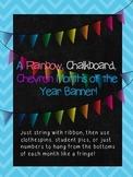 A Rainbow, Chalkboard, Chevron, Months of the Year, Birthday Banner!