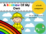 A Rainbow Of My Own - a book companion