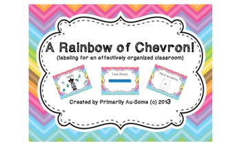 A Rainbow of Chevron!  (Labels for an effectively organized classroom)