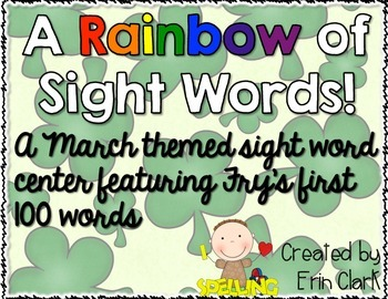 A Rainbow of Sight Words! A March Themed Literacy Center