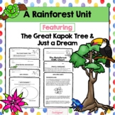 A Rainforest Unit Featuring The Great Kapok Tree & Just a Dream