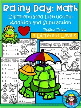 A+ Rainy Day: Math... Addition and Subtraction Differentiated  Practice