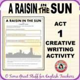 A Raisin in the Sun Act 1 Character Journal Writing Activity