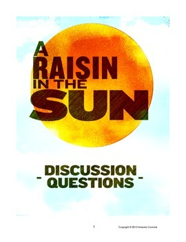 """A Raisin in the Sun"" Class Discussion Questions"