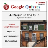 A Raisin in the Sun Google Forms Quizzes For Google Classroom