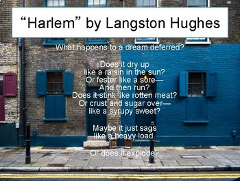 A Raisin in the Sun (Hansberry) and Harlem (Hughes)