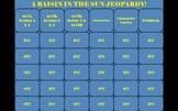 A Raisin in the Sun Lorraine Hansberry PowerPoint Jeopardy Game
