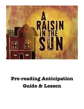 A Raisin in the Sun Pre-Reading Anticipation Guide Activity and Lesson