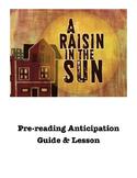 A Raisin in the Sun Pre-Reading Anticipation Guide Activit