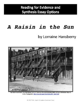 A Raisin in the Sun - Reading for Evidence and Three Synthesis Essay Options