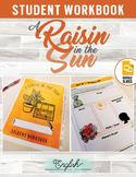 A Raisin in the Sun — Student Workbook