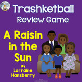 A Raisin in the Sun Review Trashketball Game
