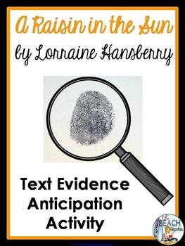 A Raisin in the Sun by Lorraine Hansberry - Text Evidence