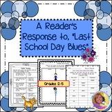 """A Reader's Response to """"Last Day Blues"""" by Julie Danneberg"""