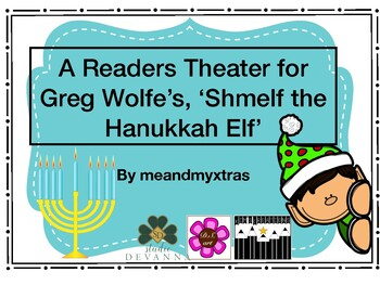 A Readers Theater for Greg Wolfe's 'Shmelf the Elf'