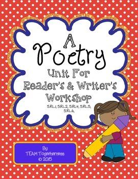 A Reader's & Writer's Workshop Poetry Unit