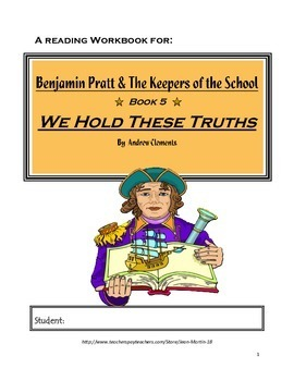 A Reading Workbook for We Hold These Truths, by Andrew Clements