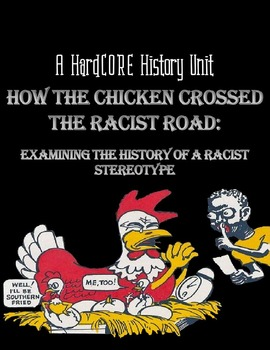 A Real History Unit: Exploring the History Behind the Fried Chicken Stereotype