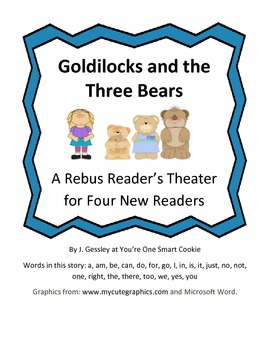 A Rebus Reader's Theater for Goldilocks and the Three Bears
