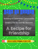 A Recipe for Friendship with the Book Enemy Pie [1st & 2nd