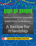A Recipe for Friendship with the Book Enemy Pie [3rd & 4th Grade] NO PREP