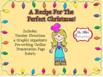 A Recipe for the Perfect Christmas! Writing Activity!