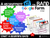 A Recruitment Kit for Band Google Form