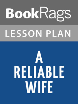 A Reliable Wife Lesson Plans