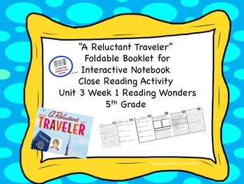 """""""A Reluctant Traveler"""" Unit 3 Week 1 McGraw Hill Reading Wonders 5th Grade"""