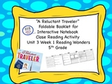 """""""A Reluctant Traveler"""" Unit 3 Week 1 McGraw Hill Reading W"""