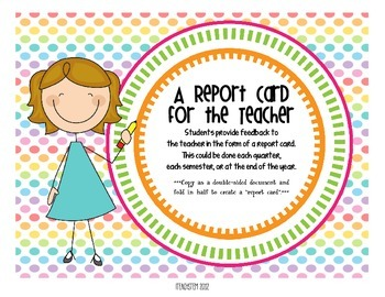 A Report Card for the Teacher - Feedback from students